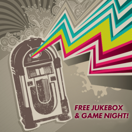 Free Games & Jukebox Night